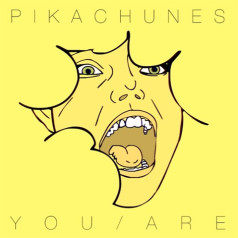 Pikachunes You Are cover